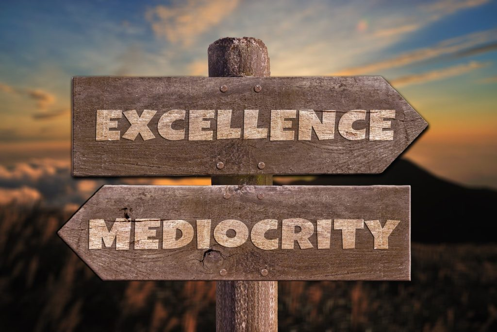 Excellence vs Mediocrity in marketing